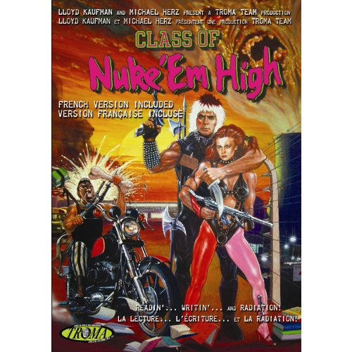 Class of Nuke 'Em High - With Bonus Footage of Deleted Scenes and Special Features