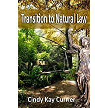 Transition to Natural Law