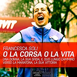 O la corsa o la vita [The Course of Life]