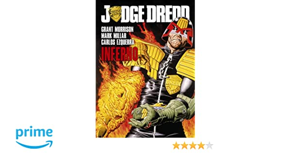 Judge Dredd: Inferno: Grant Morrison, Mark Millar, Carlos