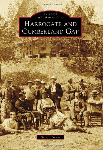 Download Harrogate and Cumberland Gap (Images of America) PDF