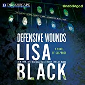 Defensive Wounds: A Novel of Suspense | Lisa Black