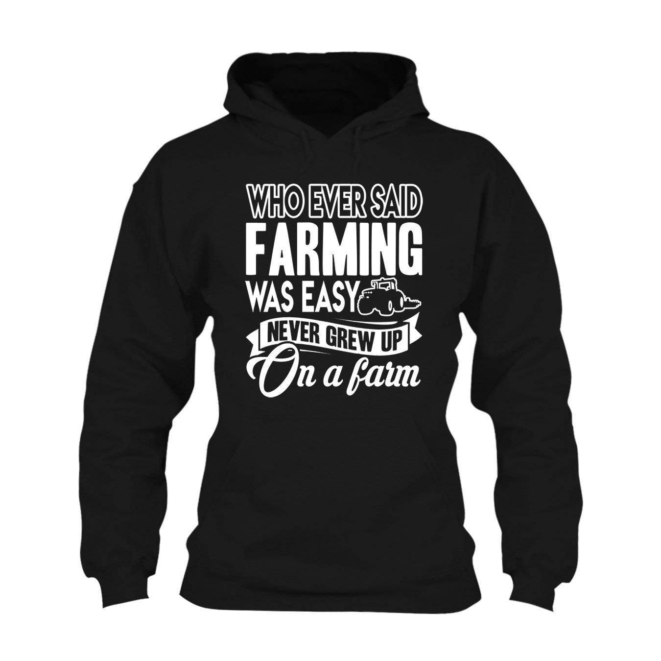 Long Hoodie Hooded Sweatshirt Farming was Not Easy Hoodie