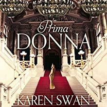 Prima Donna Audiobook by Karen Swan Narrated by Imogen Church