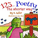 """Children's book: """"THE SHORTER WAY"""": Bedtime story values for beginner readers - Funny Humor - Rhymes books (Bedtime story for readers children books Book 3)"""