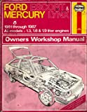 Ford Escort & Mercury Lynx - Haynes Automotive Repair Manual 1981-1987 - All Models 1.3, 1.6 & 1.9 Liter Engines