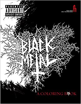 The Black Metal Coloring Book Feral House Coloring Books For Adults