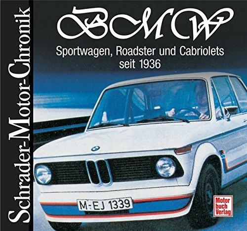 BMW - Sportwagen, Roadster und Cabriolets: seit 1936