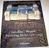 Wrapped Reichstag Berlin 1971-1995 The Project Book