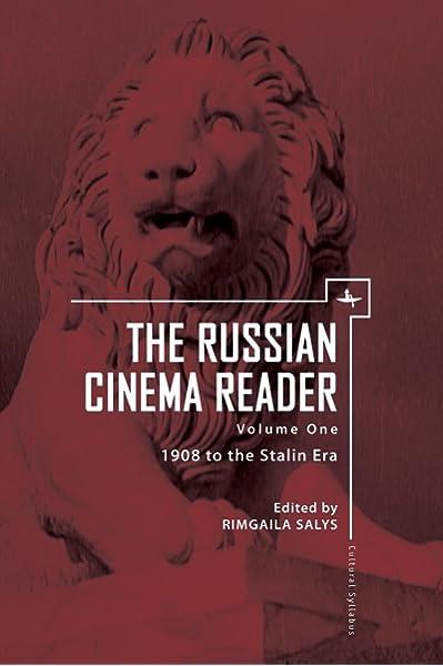 Amazon Com The Russian Cinema Reader Volume I 1908 To The Stalin Era Cultural Syllabus 9781618112125 Salys Rimgaila Books