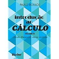 Introdução ao Cálculo: Cálculo Diferencial: Várias Variáveis (Volume 3)