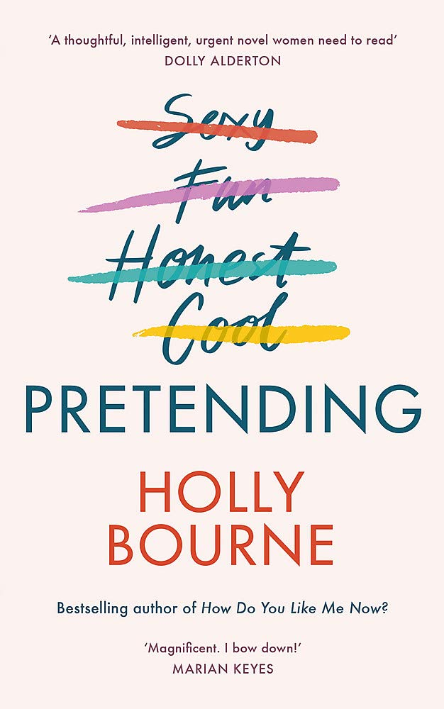 Pretending: The brilliant new adult novel from Holly Bourne. Why ...