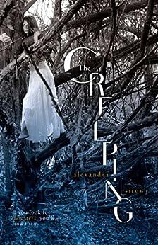 The Creeping by [Sirowy, Alexandra]