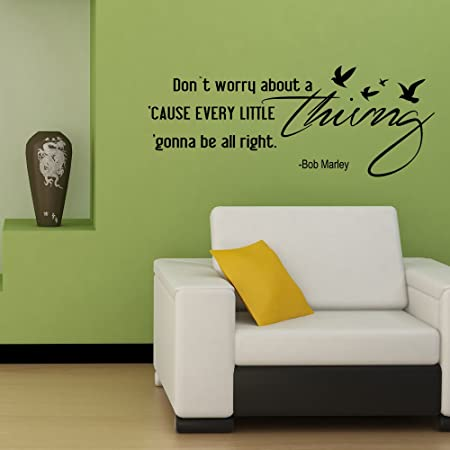 Every Little Thing Gonna Be All Right Inspirational Vinyl Wall - Wall decals motivational quotes