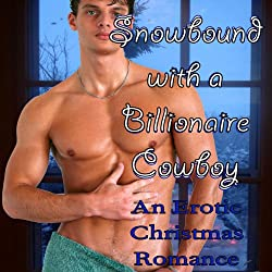 Snowbound with a Billionaire Cowboy