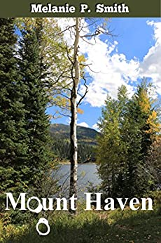 Mount Haven (Thin Blue Line Book 1) by [Smith, Melanie P.]