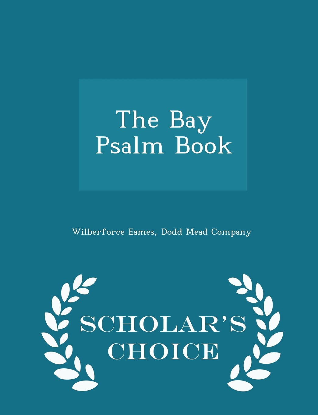 Download The Bay Psalm Book - Scholar's Choice Edition ebook