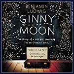 Ginny Moon | Benjamin Ludwig