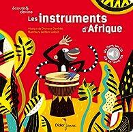 Les instruments d'Afrique par Rémi Saillard