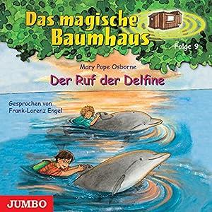 Der Ruf der Delfine (Das magische Baumhaus 9) Hörbuch
