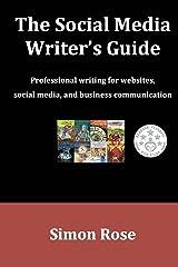 The Social Media Writer's Guide Paperback