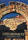 Cites Disparues - les Grandes Metropoles de l'Antiquite par Guaitoli Maria Teres
