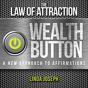 The Law of Attraction Wealth Button Audiobook