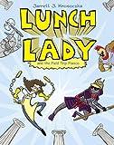 Lunch Lady and the Field Trip Fiasco, Jarrett J. Krosoczka, 0375967303