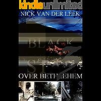 BLACK STAR OVER BETHLEHEM III (JBR Book 3)