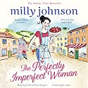 The Perfectly Imperfect Woman Audiobook by Milly Johnson Narrated by Colleen Prendergast