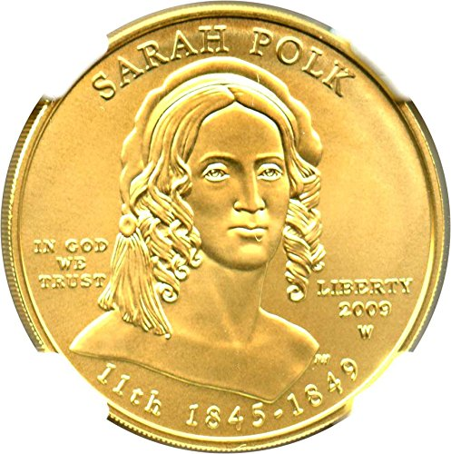 2009 W $10 First Spouse Sarah Polk Ten Dollar MS70 NGC