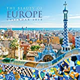The Beauty of Europe Wall Calendar 2018 (Art Calendar)