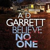 Believe No One: DI Kate Simms, Book 2 | A. D. Garrett