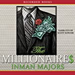 Millionaires: A Novel of the New South | Inman Majors