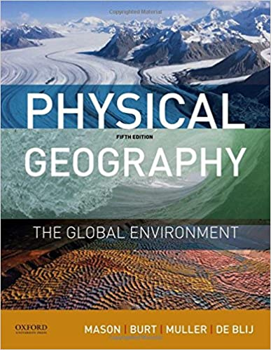 Physical geography the global environment joseph mason jason burt physical geography the global environment 5th edition fandeluxe Image collections