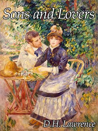 women in sons and lovers Feminine domination in d h lawrence's sons and lovers 29 meaninglessness13 it is the right of self-determination woman's social position cannot be ignored in.