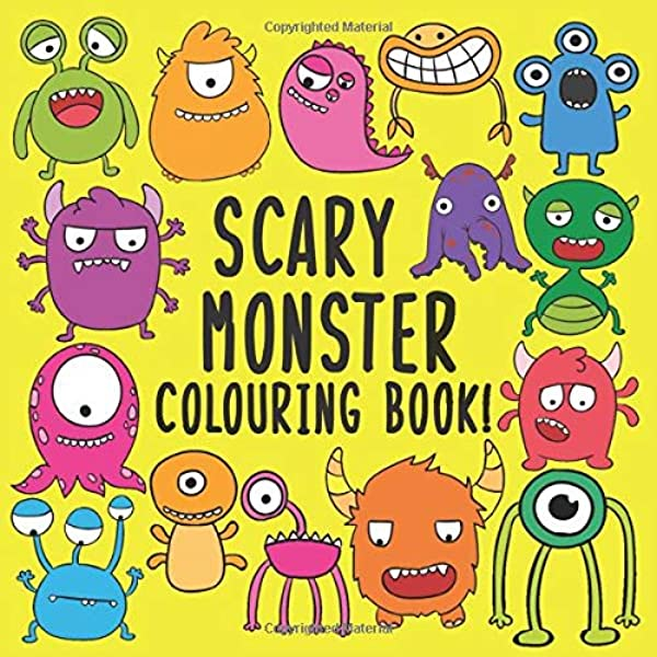 Scary Monster Colouring Book!: A Fun Colouring Activity Book For 2-5 Year  Olds: Coleman, Laura, Learners, Little: 9781980211563: Amazon.com: Books