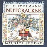 The Nutcracker, Maurice Sendak and E. T. A. Hoffmann, 0517586592