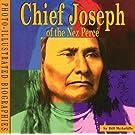 Chief Joseph of the Nez Perce: A Photo-Illustrated Biography (Photo-Illustrated Biographies)