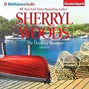 The Devaney Brothers: Daniel (Daniel's Desire): The Devaneys, Book 5 | Sherryl Woods