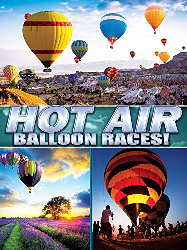 Hot Air Balloon Video - Hot Air Balloon Races