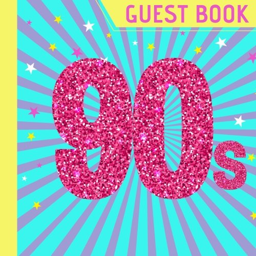 Guest Book: Beautiful 90s Party Guest Book Plus Picture Pages to Keep as a Memory Keep Sake and Treasure Forever (90s Theme Party Supplies,90s Party Decorations,90s party Invitations) (Volume 1) for $<!--$8.95-->