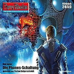 Die Phanes-Schaltung (Perry Rhodan 2650)