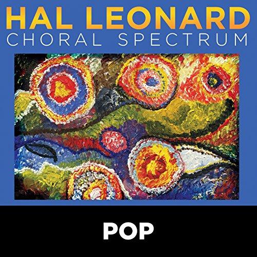 2016 Hal Leonard Choral Spectrum: Pop (Leonard Hal Music Choral)