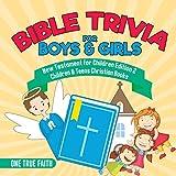 Bible Trivia for Boys & Girls | New Testament for Children Edition 2 | Children & Teens Christian Books