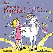 Die Reise zu den Sternenelfen (Hier kommt Ponyfee 20) | Barbara Zoschke