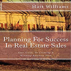 Planning for Success in Real Estate Sales