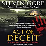 Act of Deceit: A Harlan Donnally Novel | Steven Gore