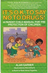 It's O.K. to Say No to Drugs Mass Market Paperback