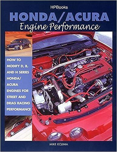 HondaAcura Engine Performance Mike Kojima Amazon - Acura engine